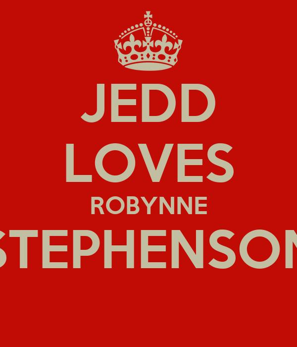 JEDD LOVES ROBYNNE STEPHENSON