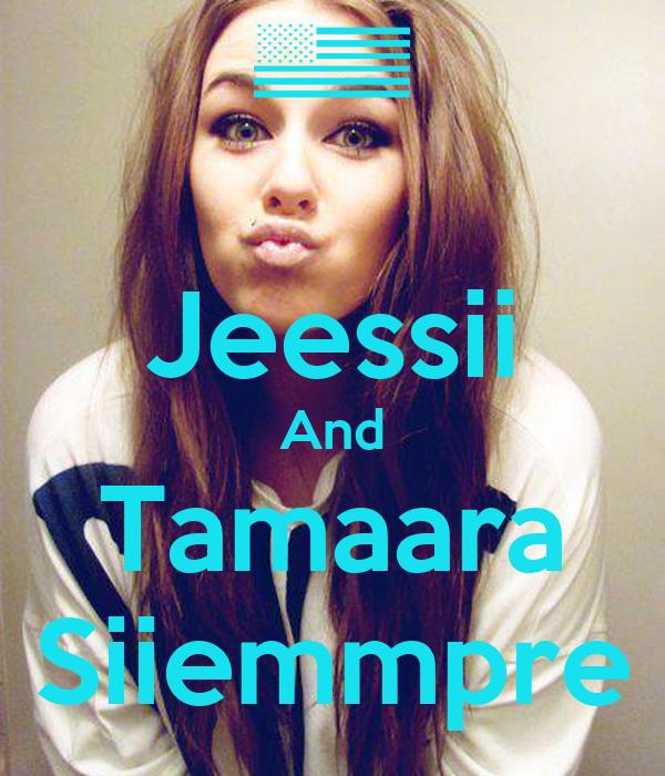 Jeessii And Tamaara Siiemmpre