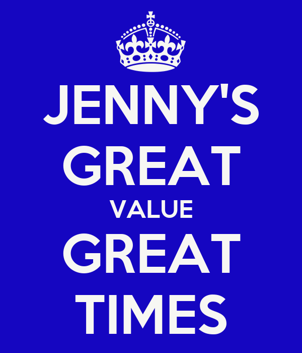 JENNY'S GREAT VALUE GREAT TIMES
