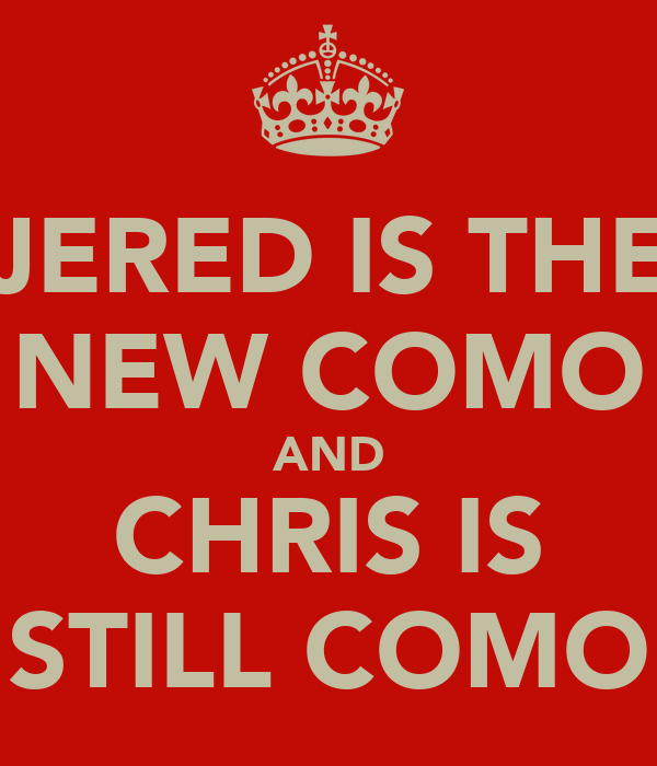 JERED IS THE NEW COMO AND CHRIS IS STILL COMO