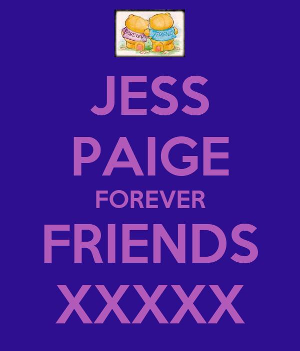 JESS PAIGE FOREVER FRIENDS XXXXX