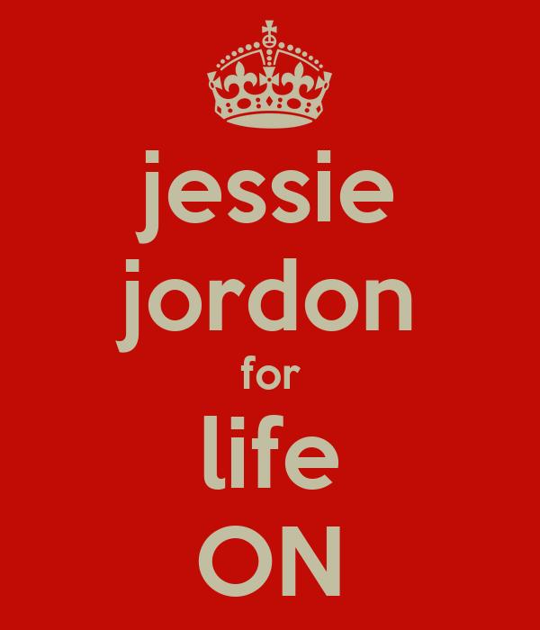 jessie jordon for life ON