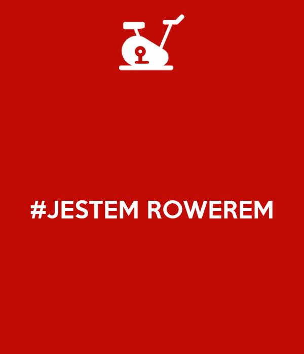 #JESTEM ROWEREM