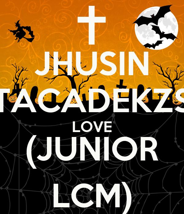 JHUSIN TACADEKZS LOVE (JUNIOR LCM)