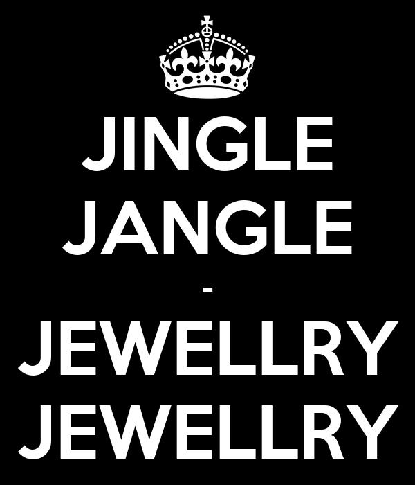JINGLE JANGLE - JEWELLRY JEWELLRY
