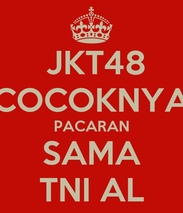 JKT48 COCOKNYA PACARAN SAMA TNI AL