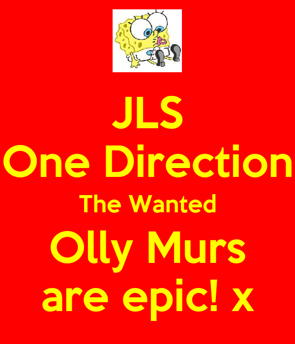 JLS One Direction The Wanted Olly Murs are epic! x