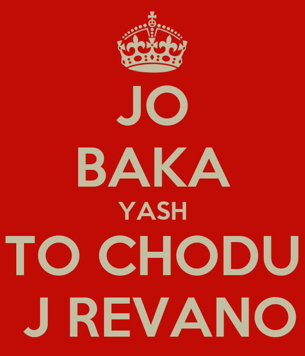 JO BAKA YASH TO CHODU  J REVANO