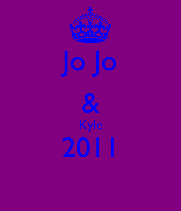 Jo Jo & Kyle 2011