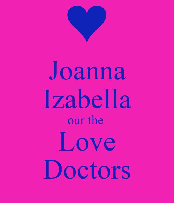 Joanna Izabella our the  Love Doctors