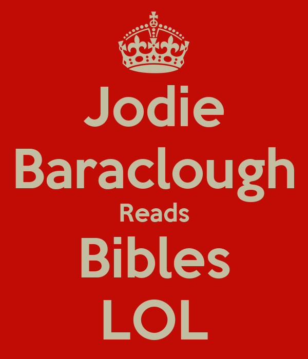 Jodie Baraclough Reads Bibles LOL