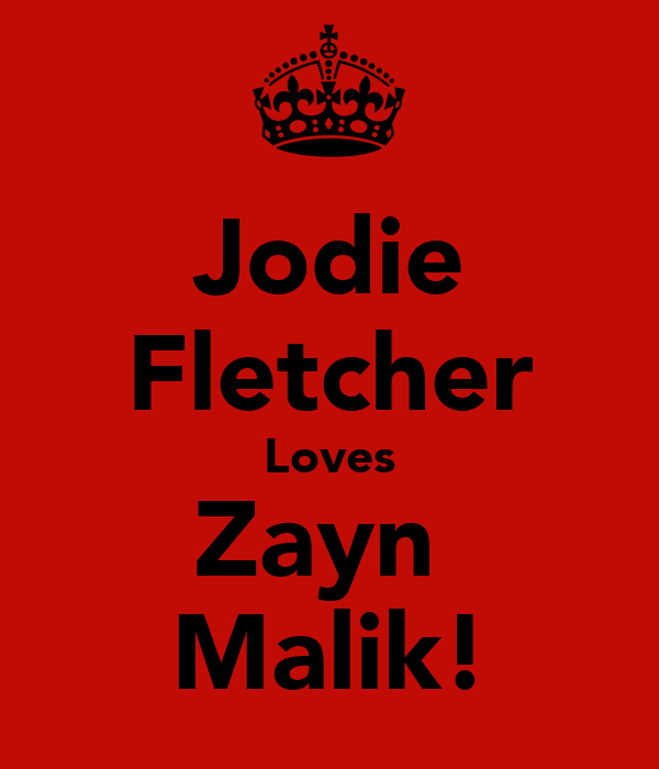 Jodie Fletcher Loves Zayn  Malik!