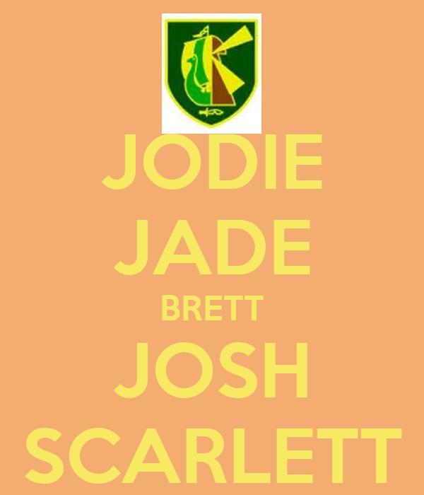 JODIE JADE BRETT JOSH SCARLETT