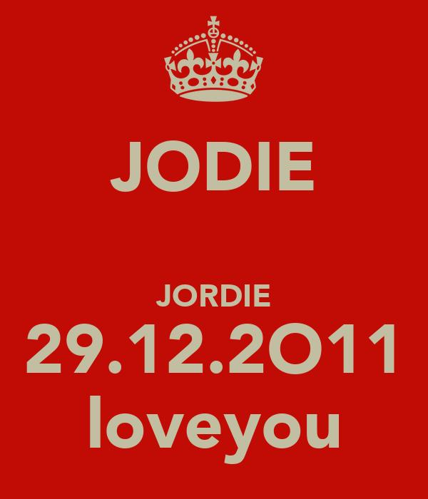 JODIE ♥ JORDIE 29.12.2O11 loveyou