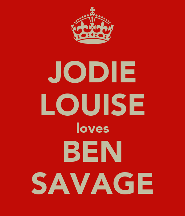 JODIE LOUISE loves BEN SAVAGE