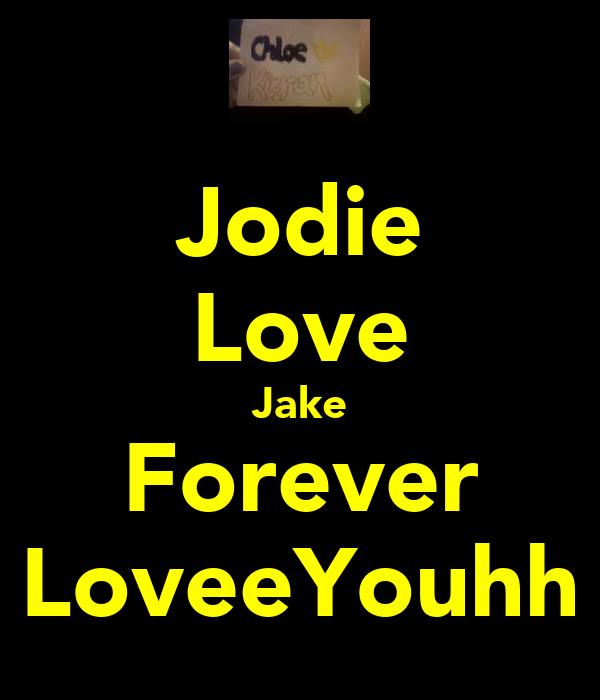 Jodie Love Jake Forever LoveeYouhh