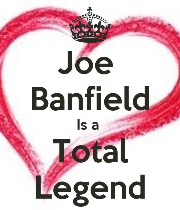 Joe  Banfield Is a  Total Legend
