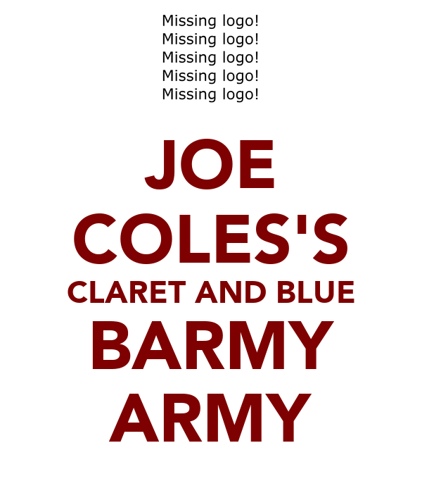 JOE COLES'S CLARET AND BLUE BARMY ARMY