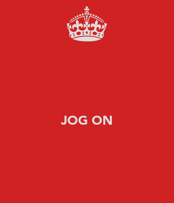 JOG ON