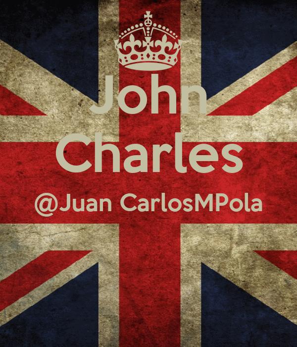 John Charles @Juan CarlosMPola