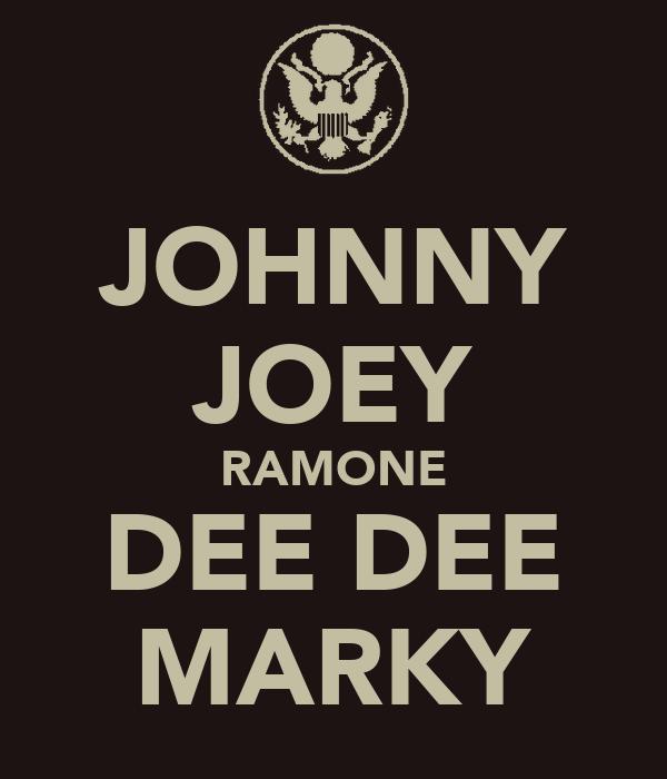 JOHNNY JOEY RAMONE DEE DEE MARKY