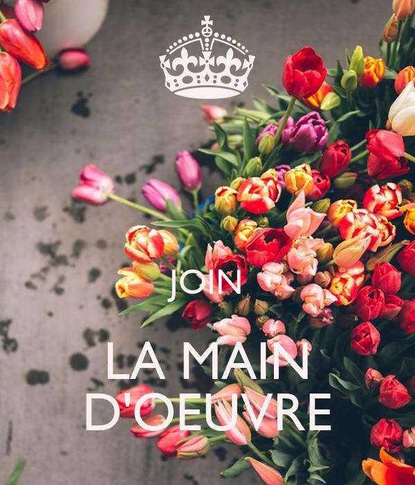 JOIN LA MAIN D'OEUVRE