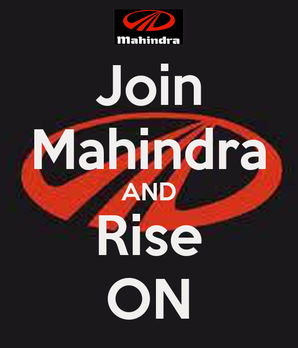 Join Mahindra AND Rise ON