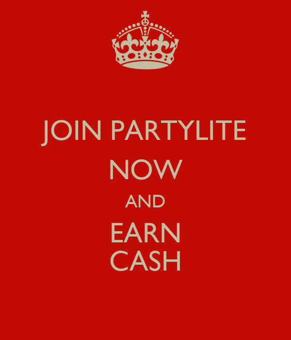 JOIN PARTYLITE NOW AND EARN CASH