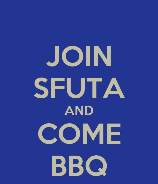 JOIN SFUTA AND COME BBQ