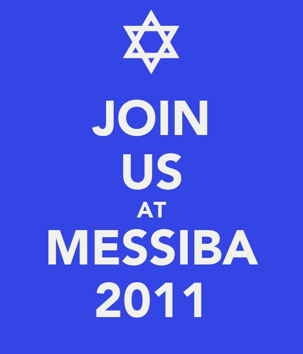 JOIN US AT MESSIBA 2011