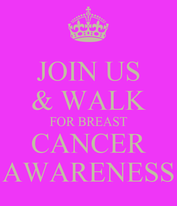 JOIN US & WALK FOR BREAST CANCER AWARENESS