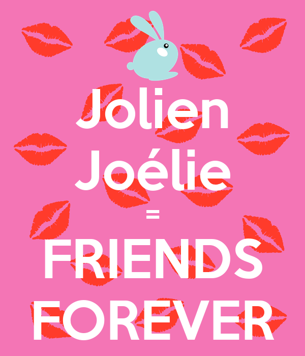 Jolien Joélie = FRIENDS FOREVER