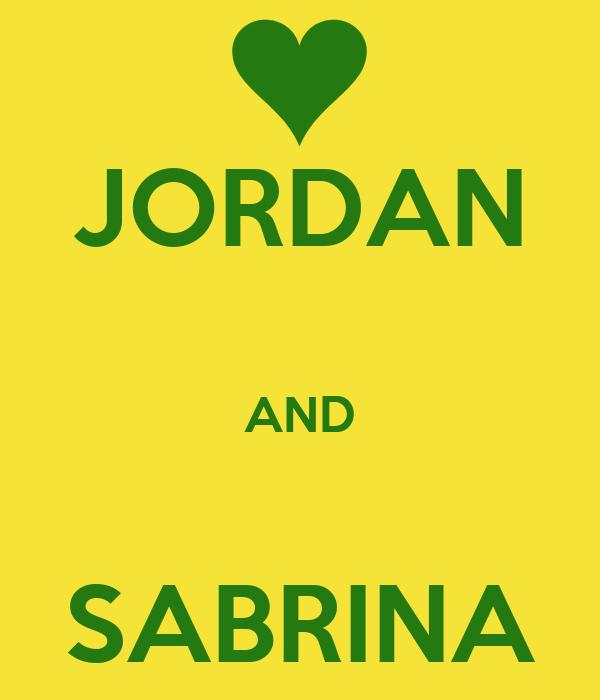 JORDAN  AND  SABRINA