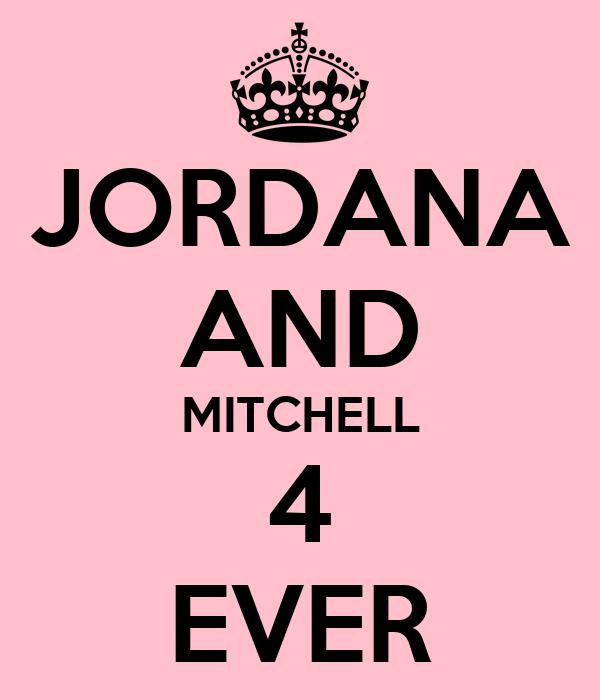 JORDANA AND MITCHELL 4 EVER