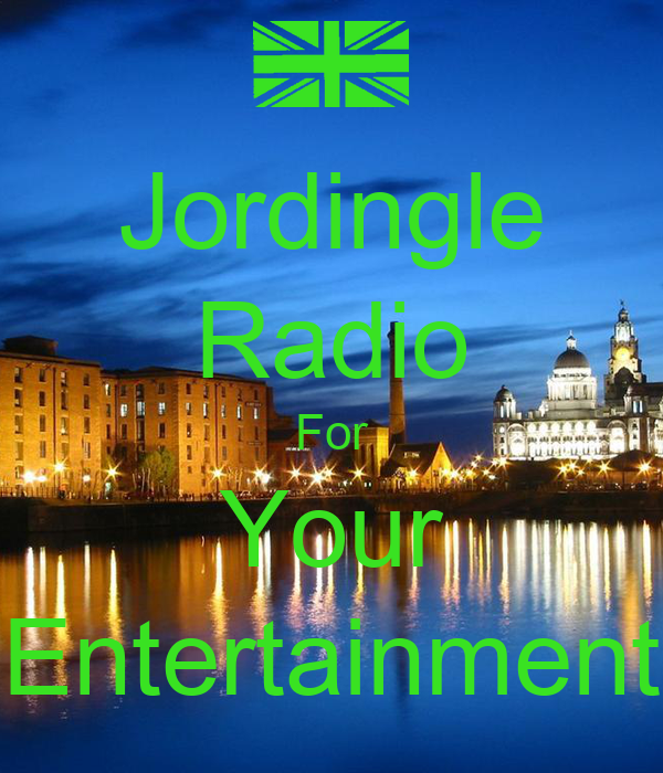 Jordingle Radio For Your Entertainment