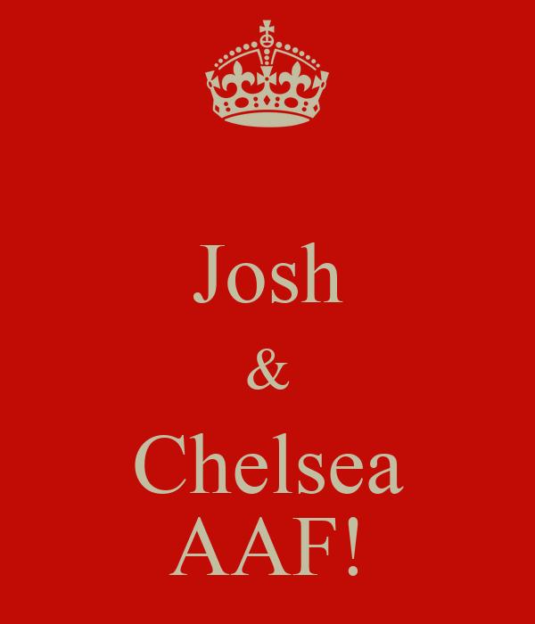 Josh & Chelsea AAF!