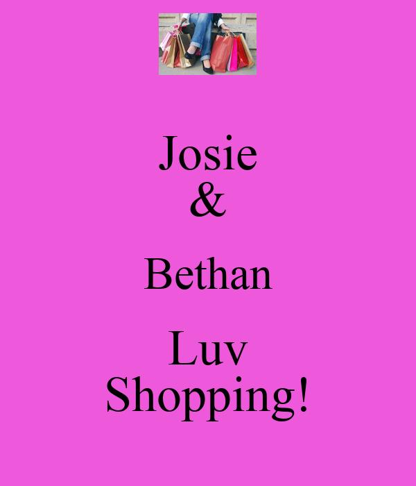 Josie & Bethan Luv Shopping!