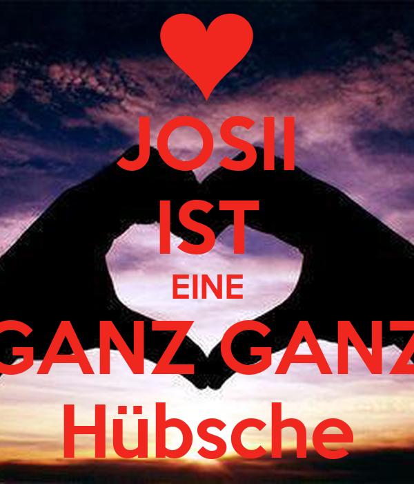 JOSII IST EINE GANZ GANZ Hübsche