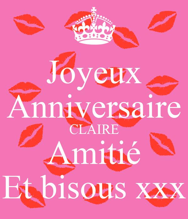 Joyeux Anniversaire Claire Amitie Et Bisous Xxx Poster Patricia