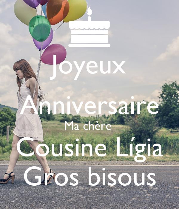 Joyeux Anniversaire Ma Chere Cousine Ligia Gros Bisous Poster