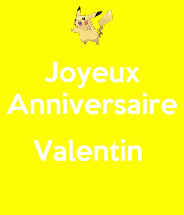 Joyeux Anniversaire Valentin Poster Valentin Keep Calm O Matic