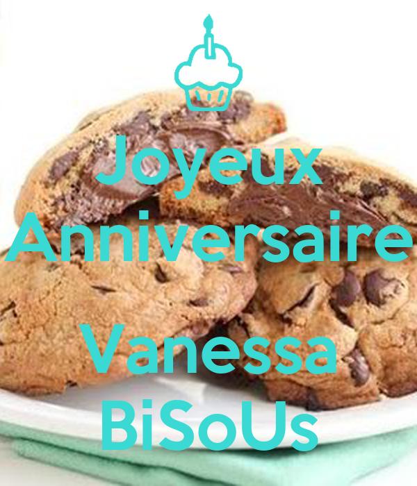 Joyeux Anniversaire Vanessa Bisous Poster Carine Keep Calm O Matic