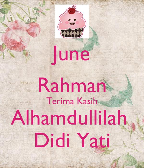 June Rahman Terima Kasih Alhamdullilah  Didi Yati