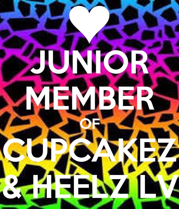 JUNIOR MEMBER OF CUPCAKEZ & HEELZ LV