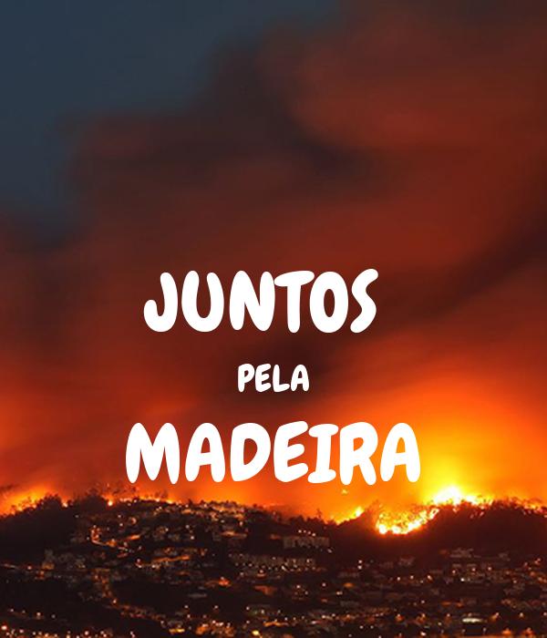 JUNTOS  PELA MADEIRA