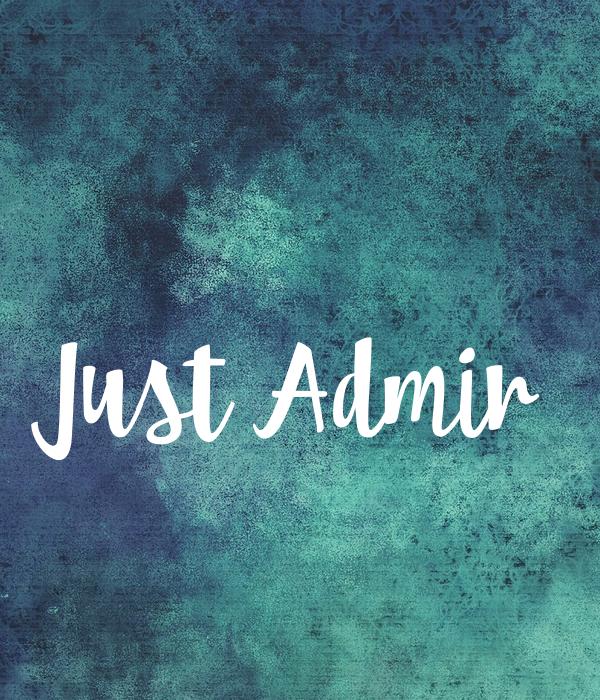 Just Admir