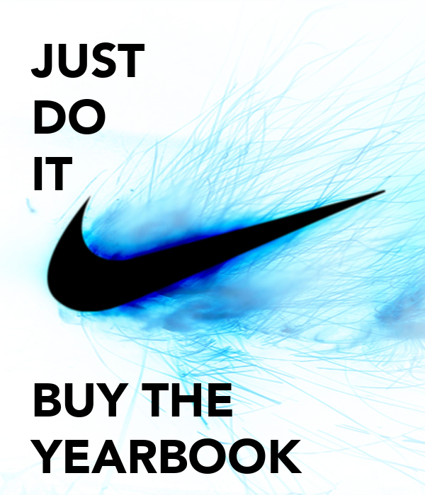 Buy It: JUST DO IT BUY THE YEARBOOK Poster