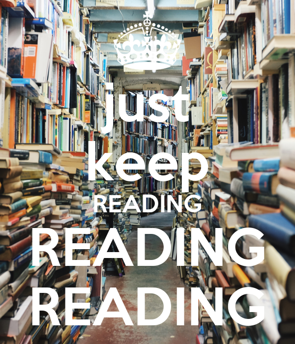 just keep READING READING READING