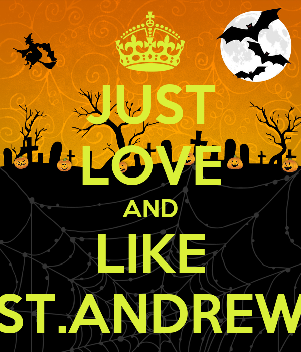 JUST LOVE AND LIKE ST.ANDREW