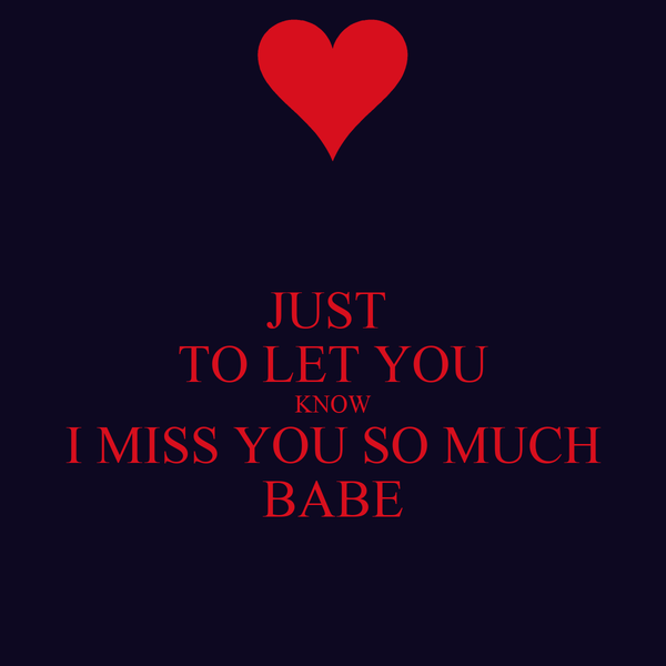 Just To Let You Know I Miss You So Much Babe Poster John Keep